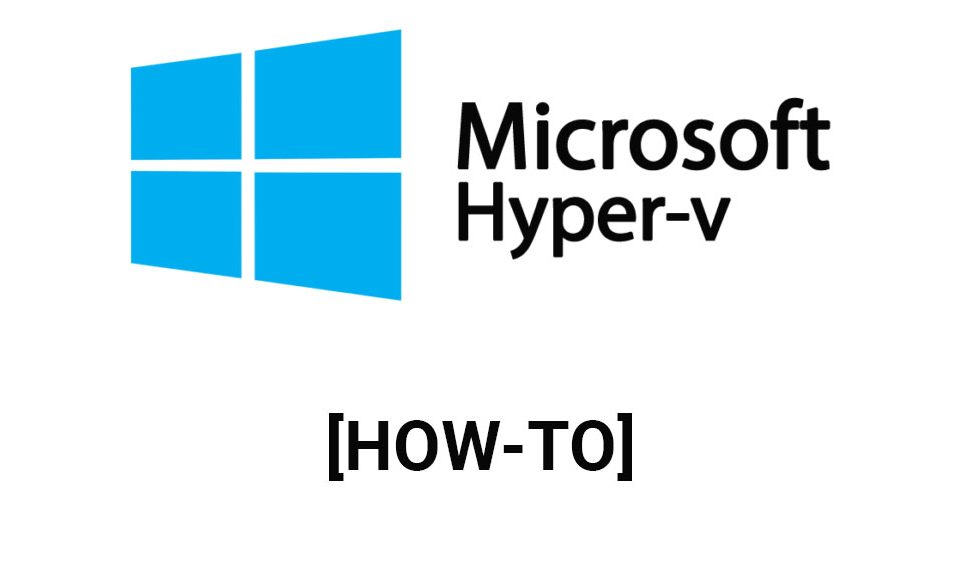 How to create and run virtual machines with hyper v for Microsoft hyper v architecture