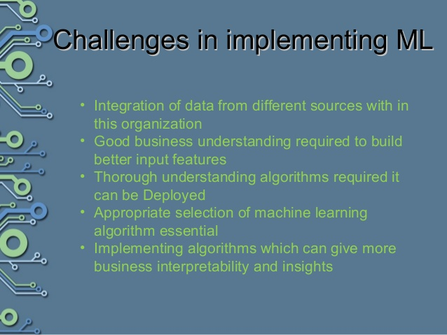 Challenges Related to Implementing Machine Learning