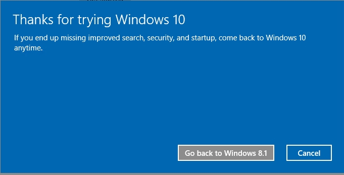 Click 'go back to Windows 8.1' to start the roll back