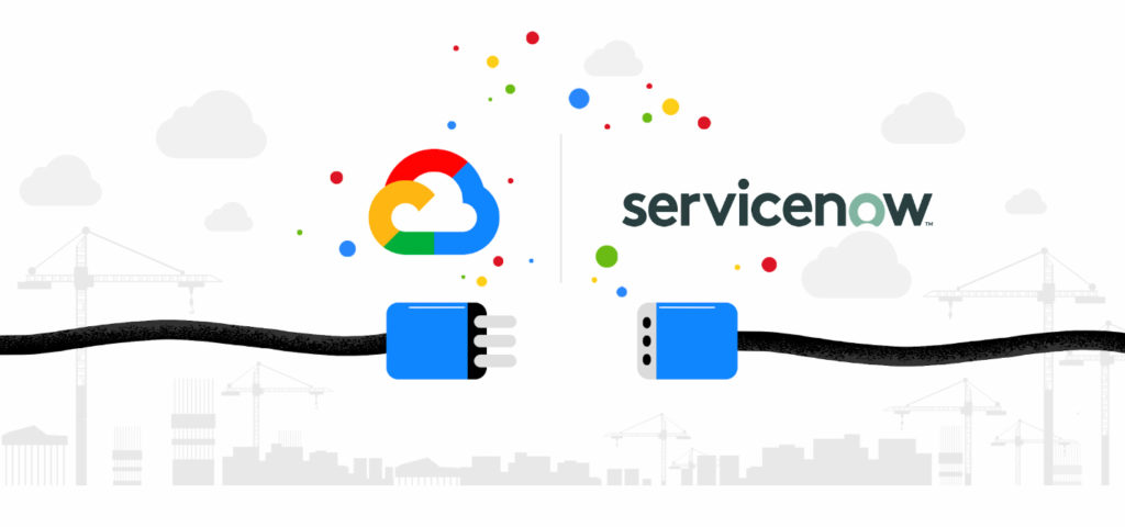 google cloud servicenow