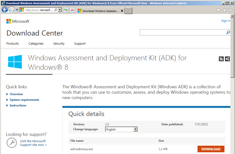 Assessment and Deployment Kit from the Microsoft Download Center