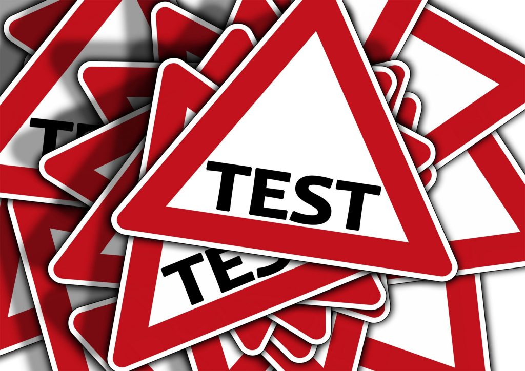 Test, test and test