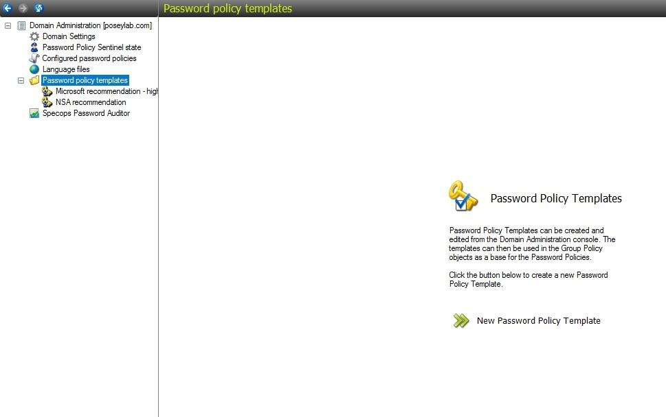 Specops Password Policy includes two built-in templates.